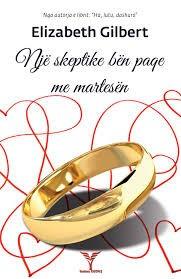 Një skeptike bën paqe me martesën