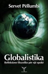 Globalistika / Refleksione filozofike për një epokë