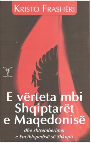 E verteta mbi Shqiptaret e Maqedonise