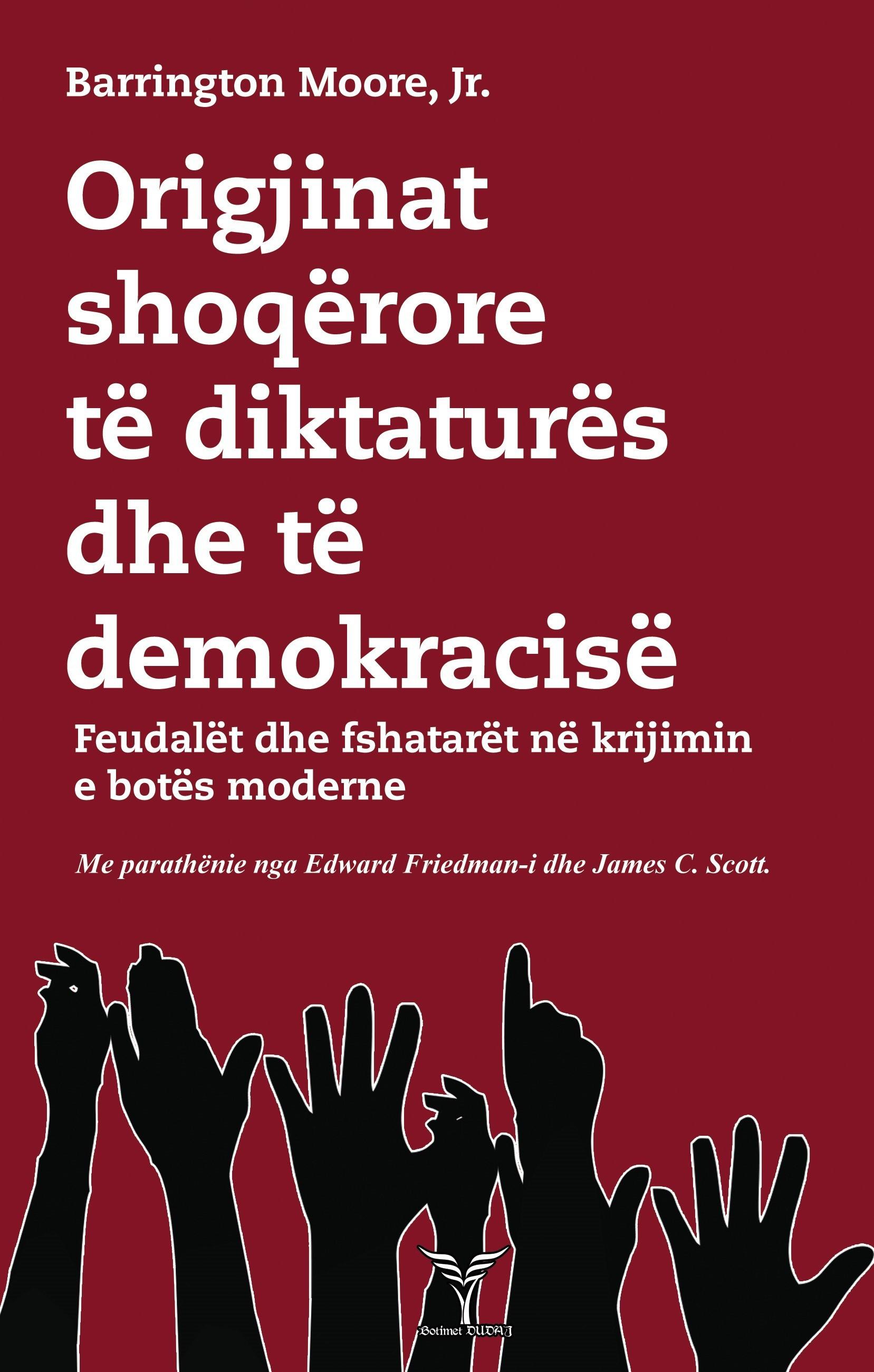 Origjinat shoqërore të diktaturës dhe të demokracisë