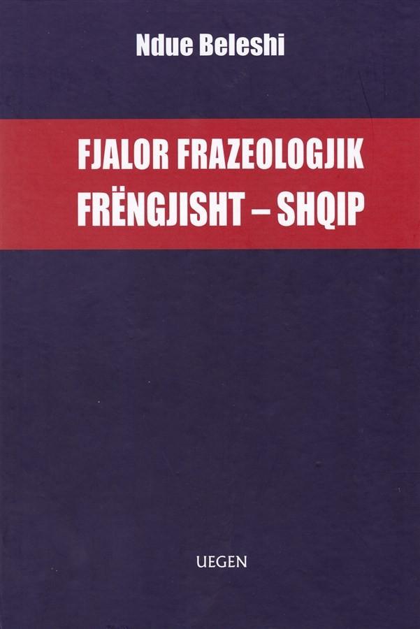 Fjalor frazologjik frëngjisht - shqip