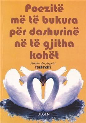 Poezitë më të bukura për dashurinë në të gjitha kohërat