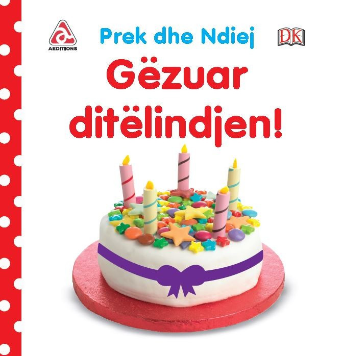 Prek dhe ndiej - Gëzuar ditëlindjen