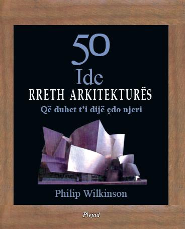 50 ide rreth arkitekturës