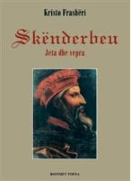 Skënderbeu, jeta dhe vepra (SC)