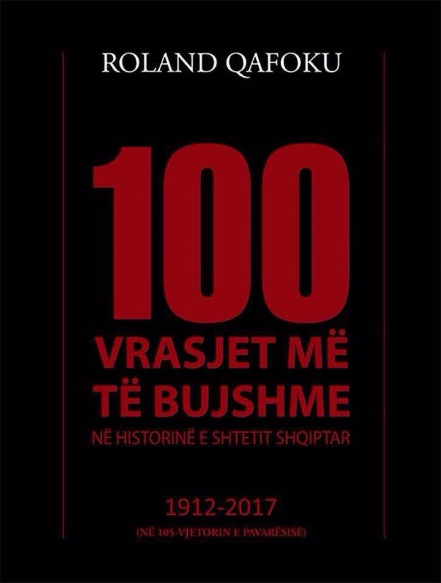 100 vrasjet me te bujshme ne historine e shtetit shqiptar (1912-2017)