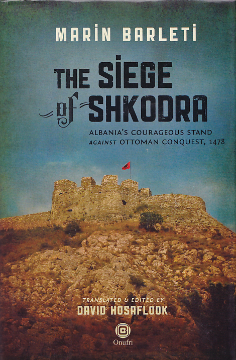The siege of Shkodra