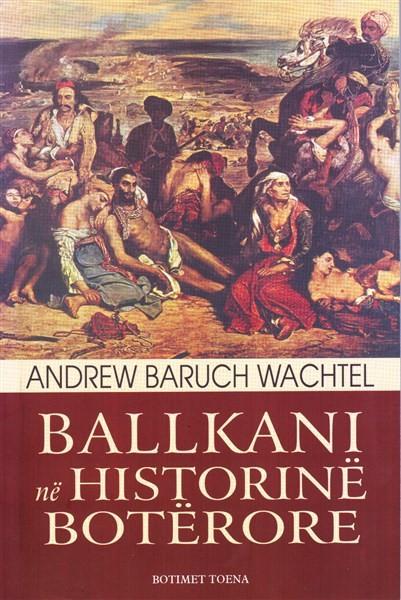 Ballkani në historinë botërore