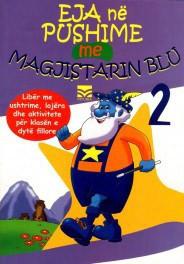 Eja në pushime me Magjistarin Blu 2