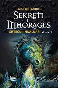 Sekreti i Mhoragës - Shtegu i ndaluar - 1