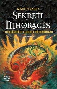 Sekreti i Mhoragës - Thellësitë e liqenit të harruar - 3