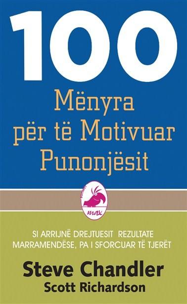 100 mënyra për të motivuar punonjësit