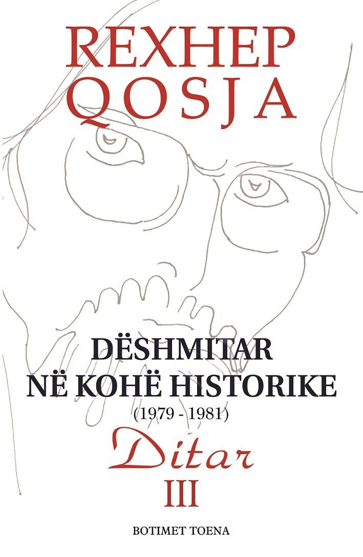 Dëshmitar në Kohë Historike 1979-1981, Vëllimi III