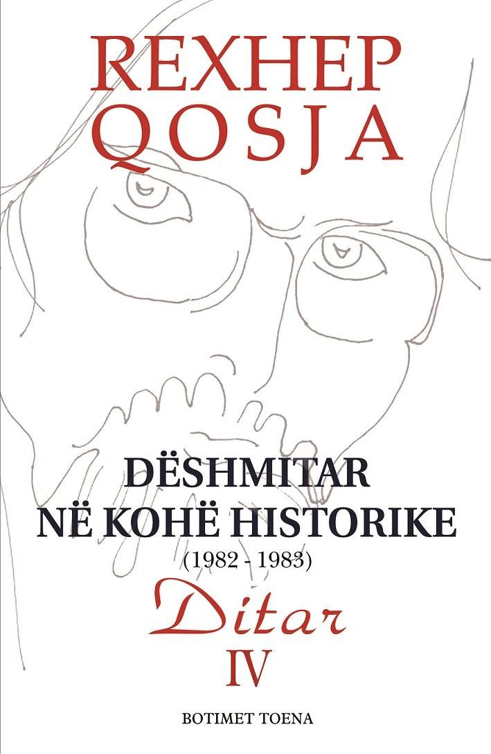 Dëshmitar në Kohë Historike 1982-1983, Vëllimi IV
