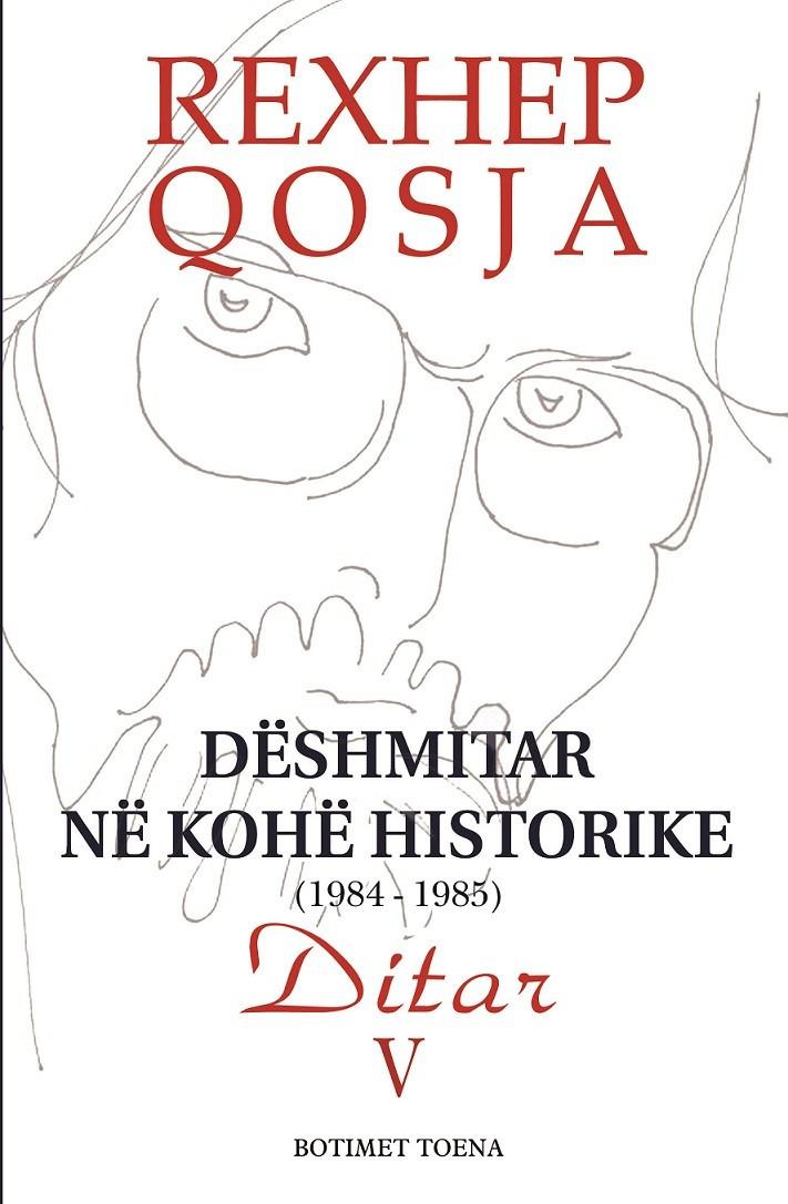 Dëshmitar në Kohë Historike 1984-1985, Vëllimi V