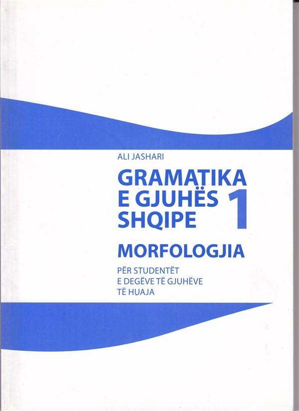 Gramatika e gjuhës shqipe - Morfologjia 1