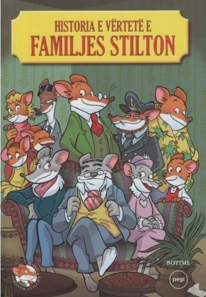 Historia e vërtetë e familjes Stilton