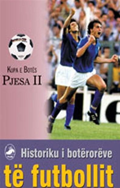 Historiku i botërorëve të futbollit II