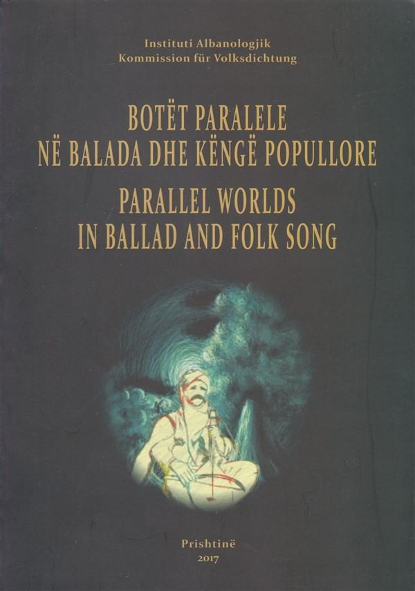 Botët paralele në balada dhe këngë popullore