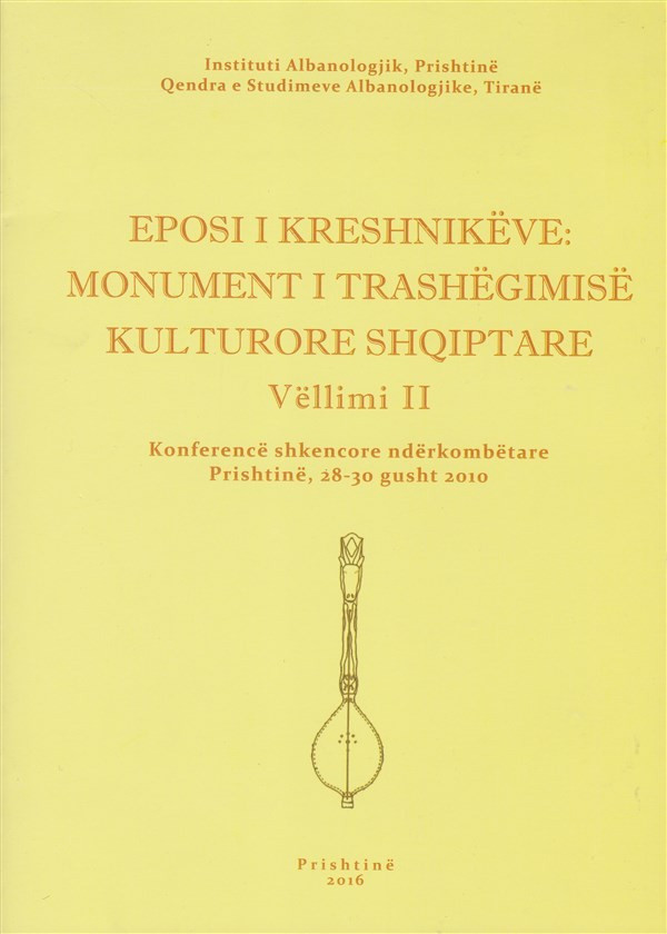Eposi i kreshnikëve: Monument i trashëgimisë kulturore shqiptare vëll. 2