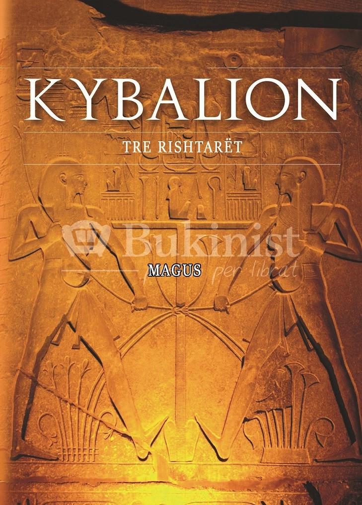 Kybalion - Tre Rishtarët