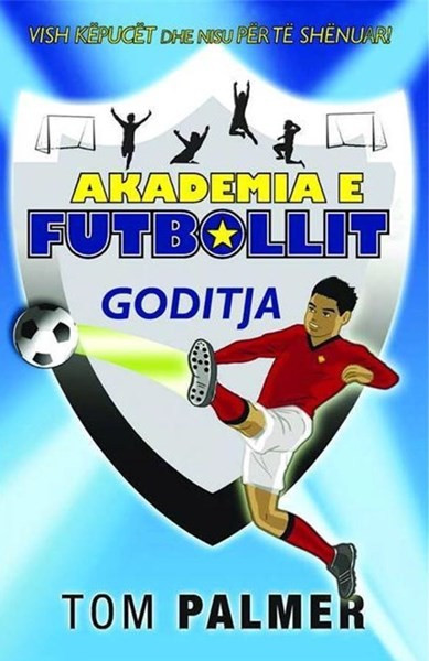 Akademia e futbollit - Goditja