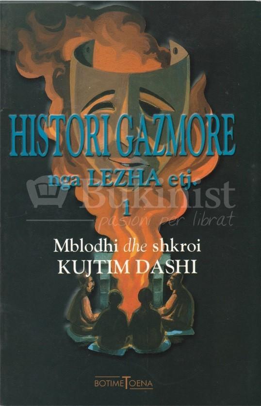 Histori gazmore nga Lezha - 1