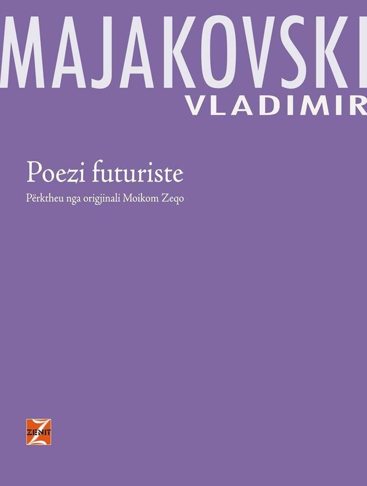 Vladimir Majakovaski - Poezi futuriste