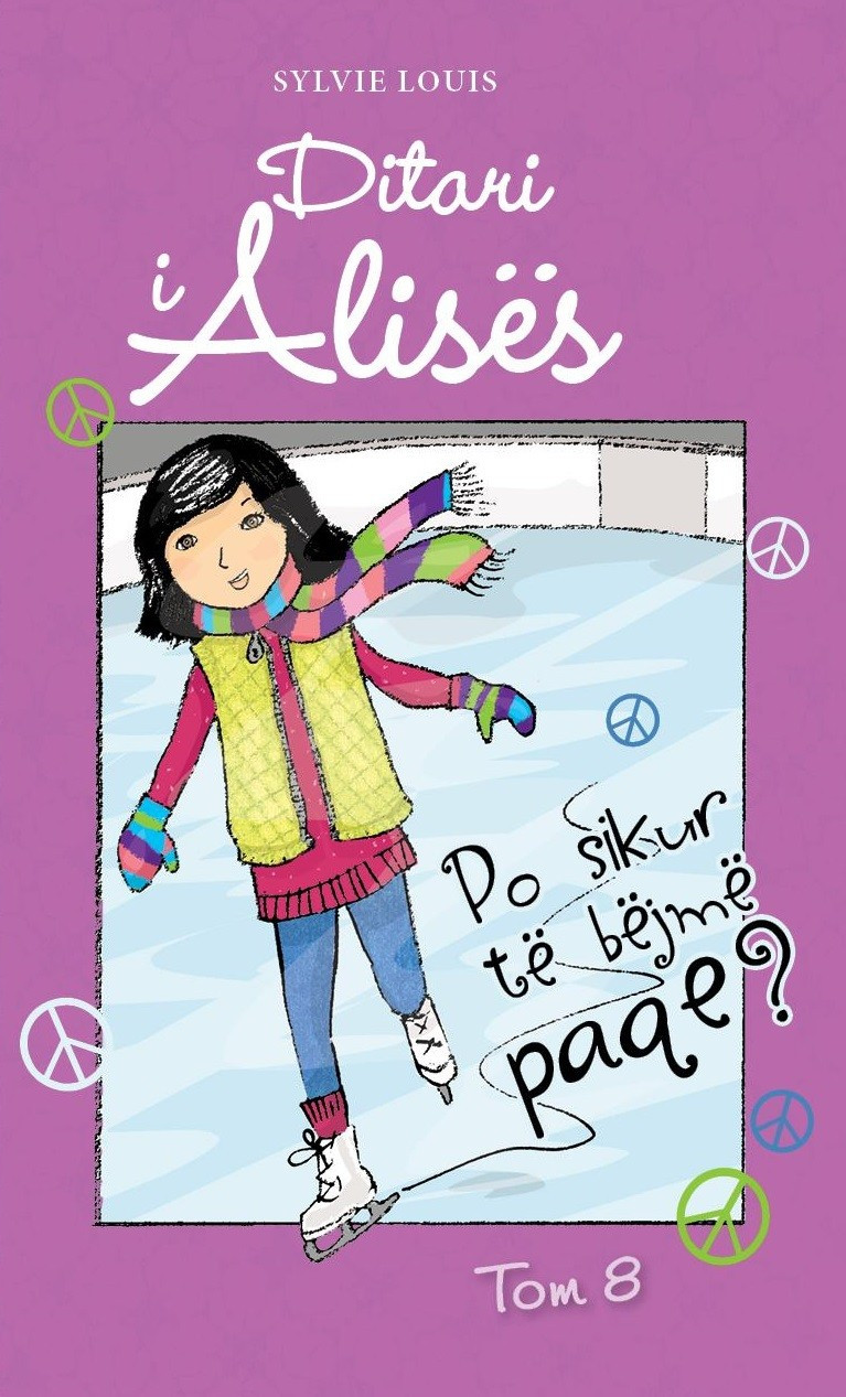 Ditari i Alicës Tom 8 - Po sikur të bëjmë paqe!