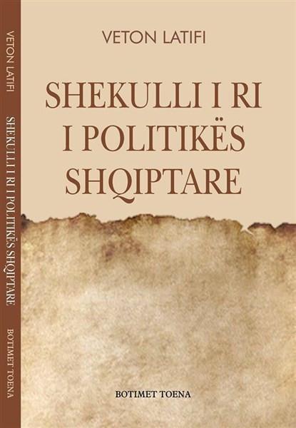 Shekulli i ri i politikës shqiptare
