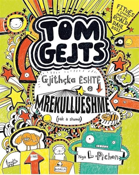Tom Gejts 3 - Gjithçka është e mrekullueshme