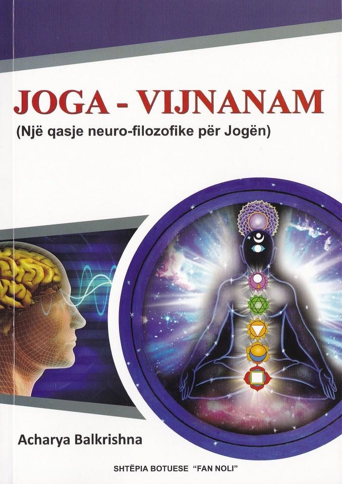 JOGA-Vijnanam (Një qasje neuro-fizike për jogën)