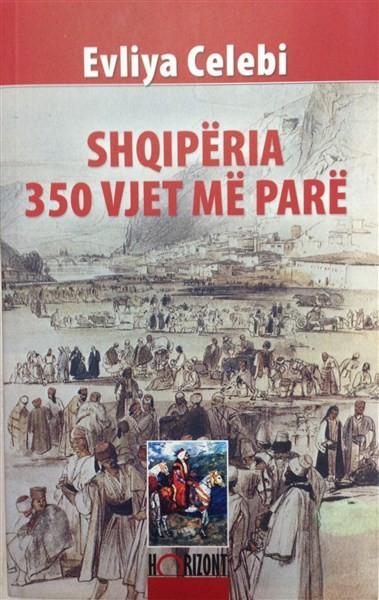 Shqipëria 350 vjet më parë