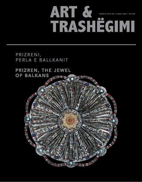"Art & Trashëgimi – ""Prizren, the jewel of Balkans"""