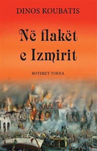 Në flakët e Izmirit
