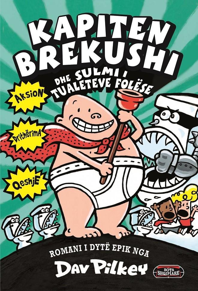 Kapiten Brekushi dhe sulmi i tualeteve folëse