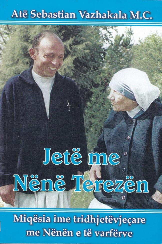 Jetë me Nënë Terezën