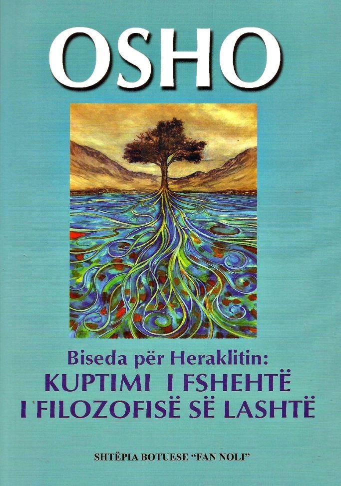Biseda për Heraklitin: Kuptimi i fshehtë i filozofisë së lashtë