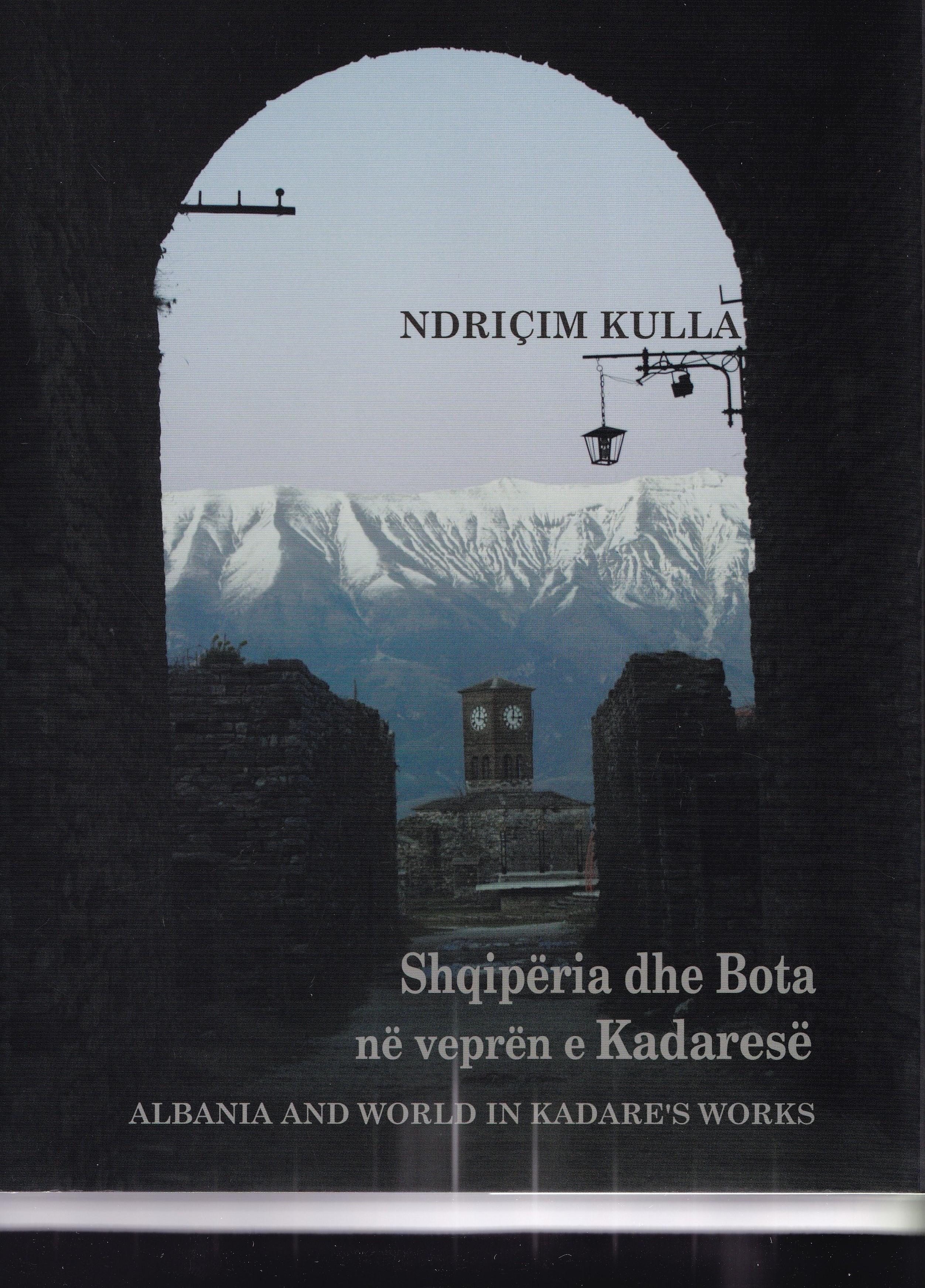 Shqipëria dhe bota në veprën e Kadaresë