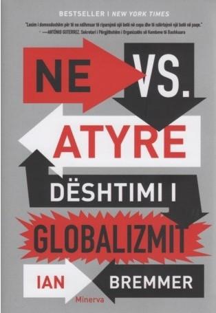 Ne VS atyre dështimi i globalizmit