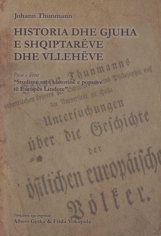 Historia dhe gjuha e shqiptarëve dhe vllehëve