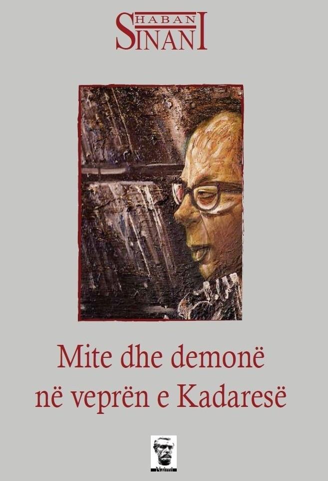 Mite dhe demonë në veprën e Kadaresë