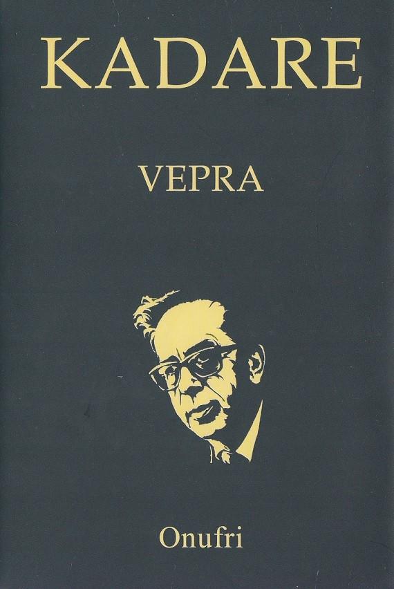 Vepra 2, Ismail Kadare