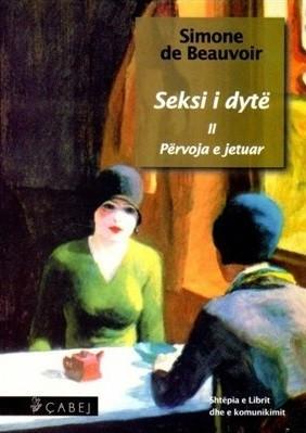 Seksi i dytë, Përvoja e jetuar, volumi II