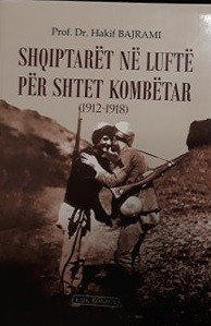 Shqiptarët në luftë për shtetin kombëtar (1912 - 1918)