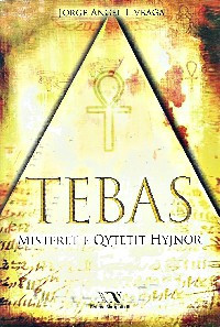 Tebas, Misteret e qytetit hyjnor