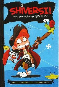 Shiversi! Pirati qe kishte frike nga gjithcka..