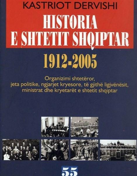 Histori e shtetit shqiptar 1912-2005 -hc