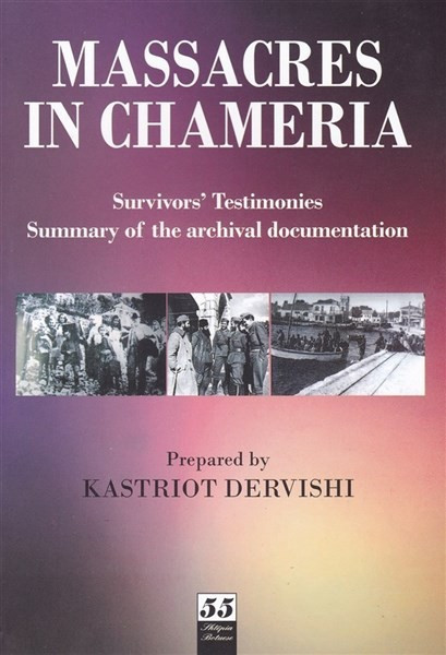 Massacres in Chameria, - Survivors'Testimonies. Summary of the archival documentation