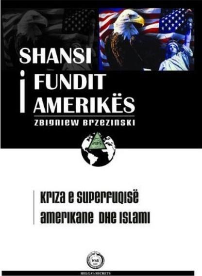Shansi i fundit i Amerikës, kriza e superfuqisë amerikane dhe islami